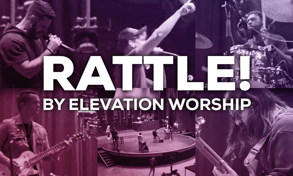 Rattle! by: Elevation Worship