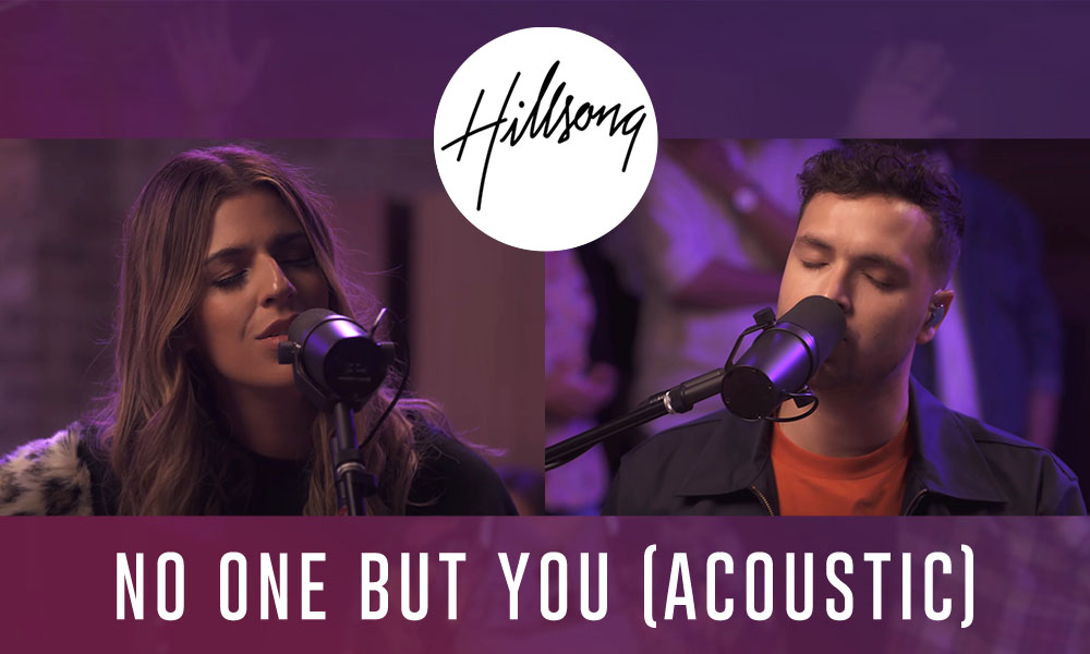 """No One But You"" by: Hillsong Worship"