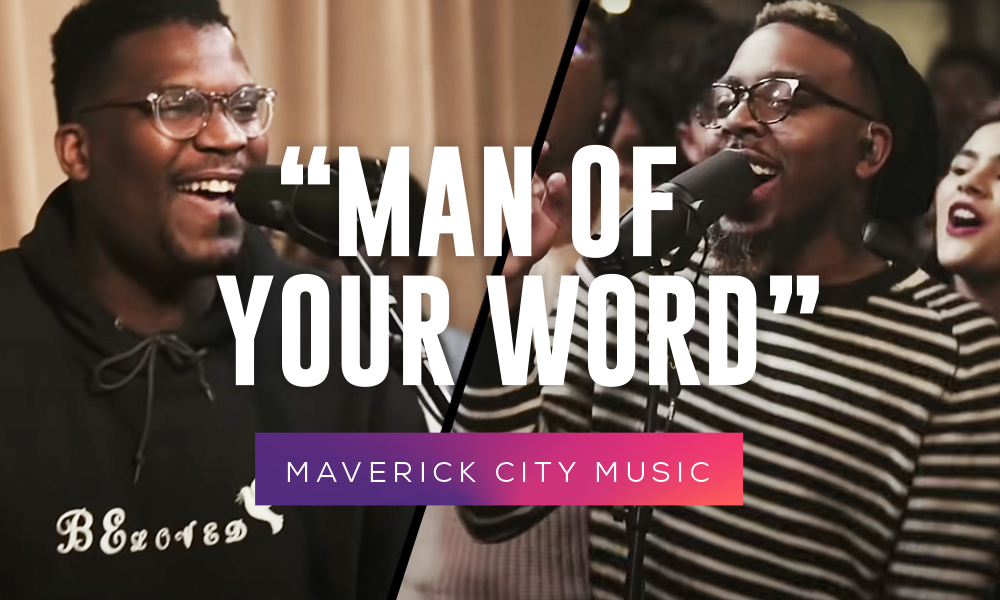 """""""Man of your Word"""" by Maverick City Music"""
