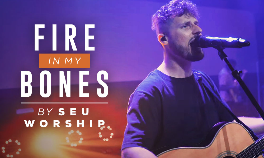 """Fire In My Bones"" by SEU Worship"