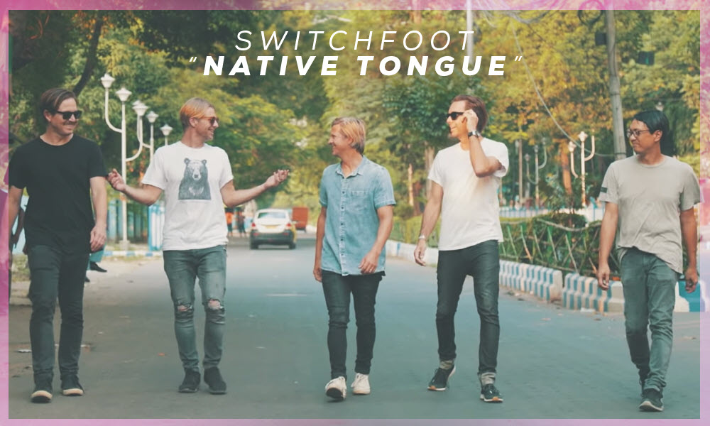 """""""Native Tongue"""" by: Switchfoot"""
