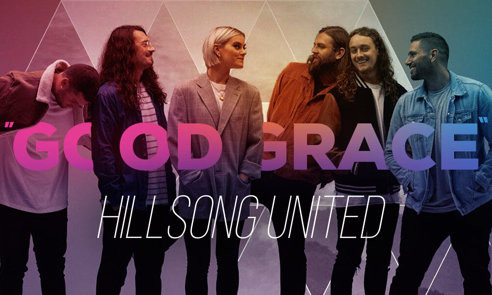 """""""Good Grace"""" by: UNITED"""