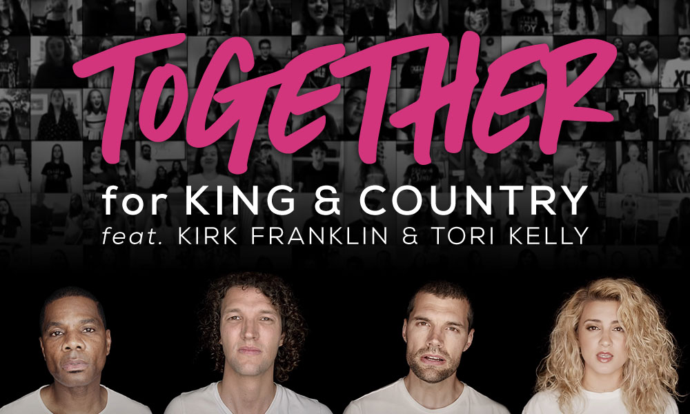 """Together (Feat. Kirk Franklin & Tori Kelly)"" by: for KING & COUNTRY"