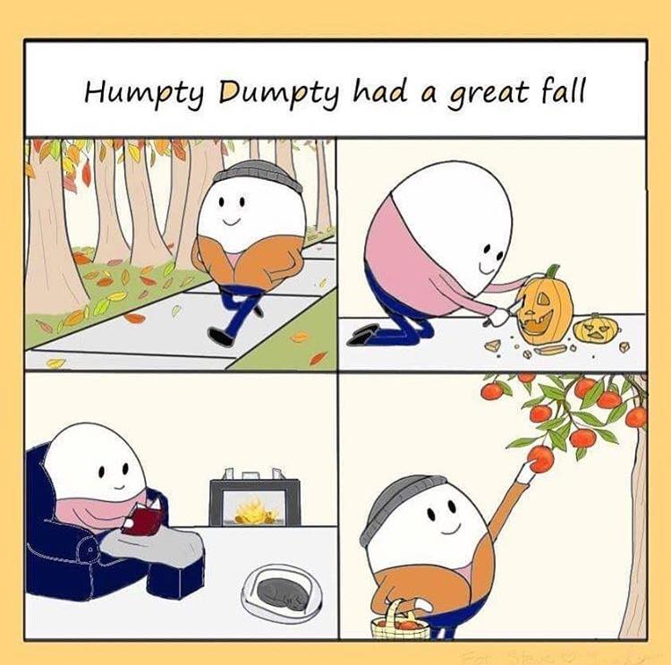 """Humpty Dumpty had a great fall"" comic"