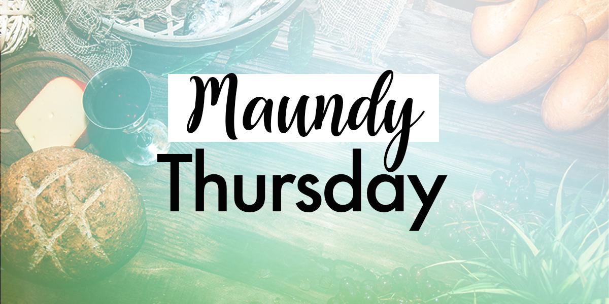 Maundy Thursday text