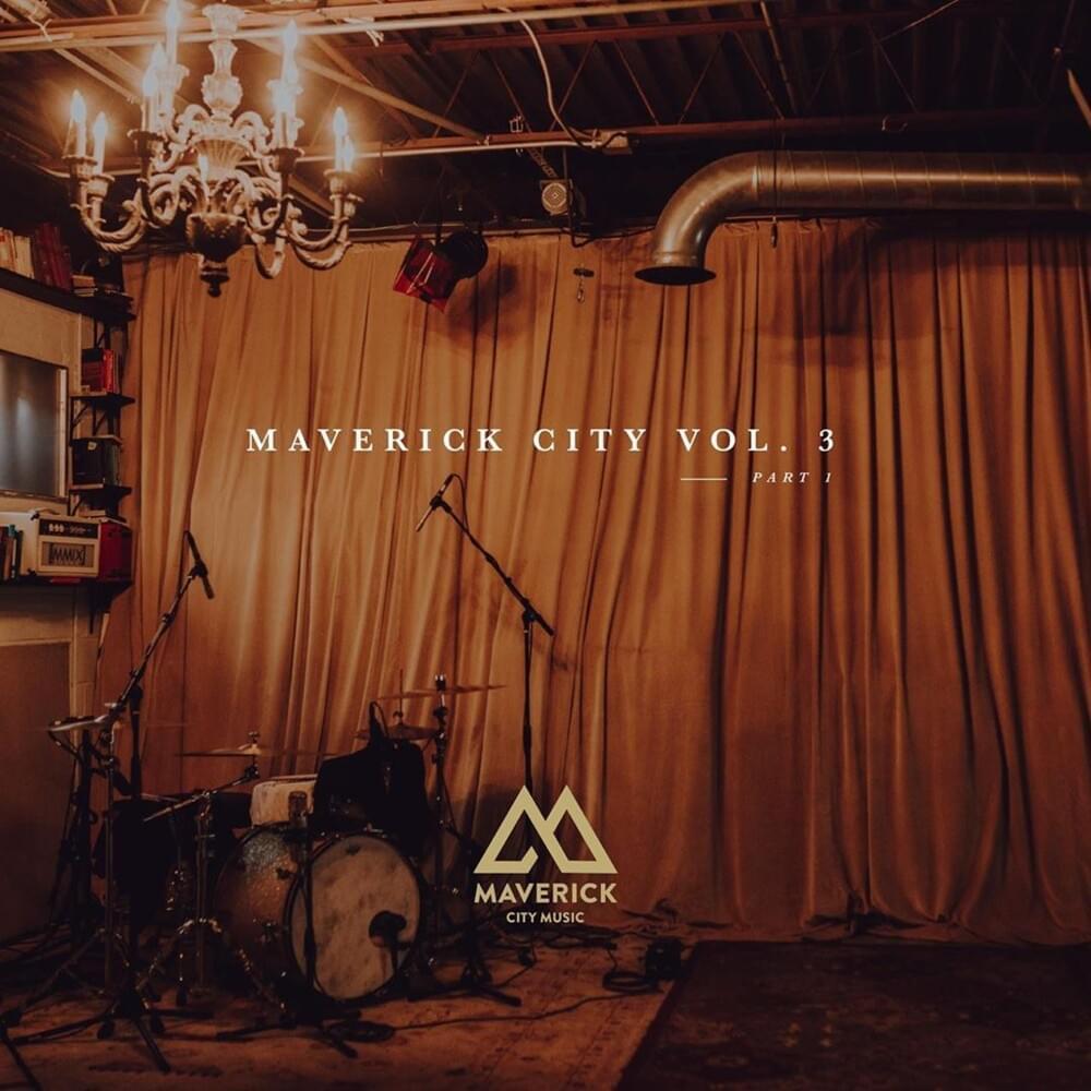 Maverick City Volume #2
